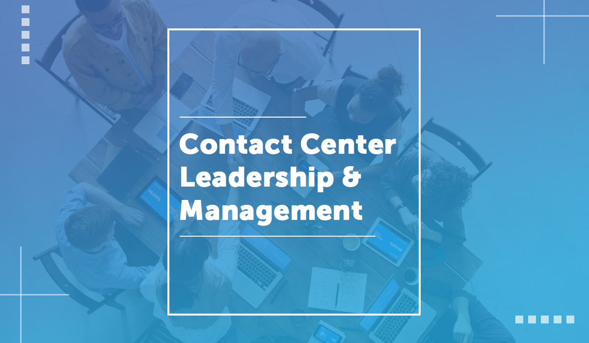 Contact Center Leadership & Management