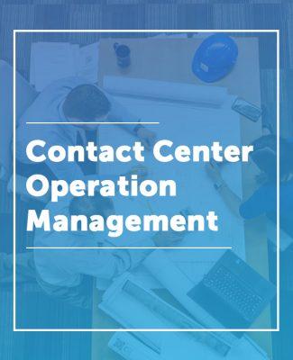 Contact Center Operation Management