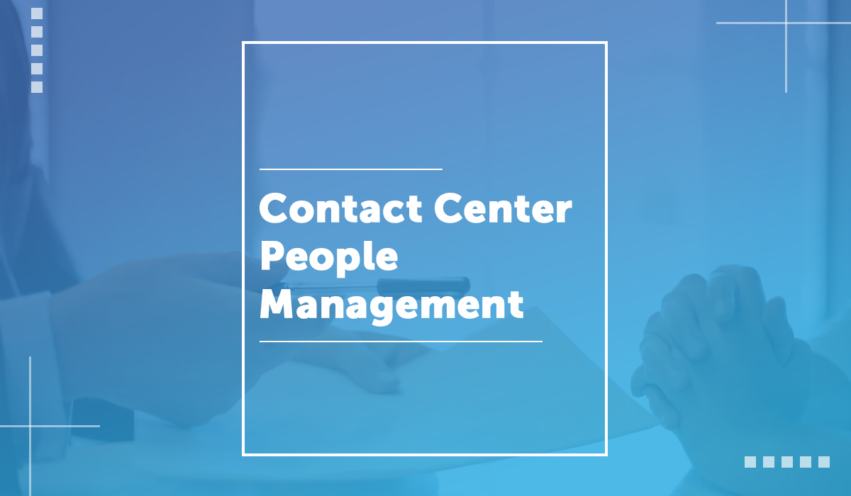Contact Center People Management