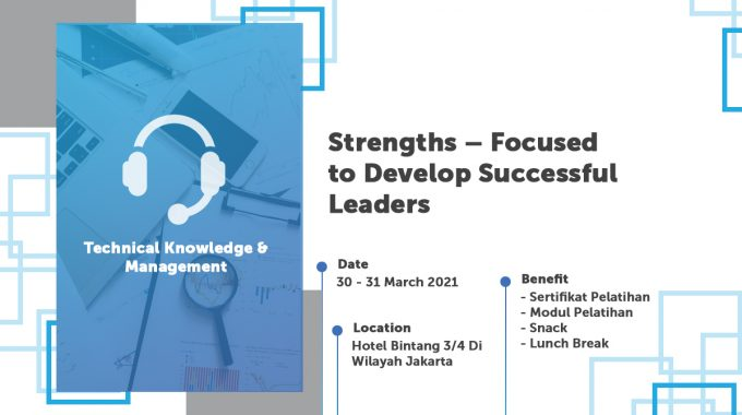 Strengths – Focused To Develop Successful Leaders