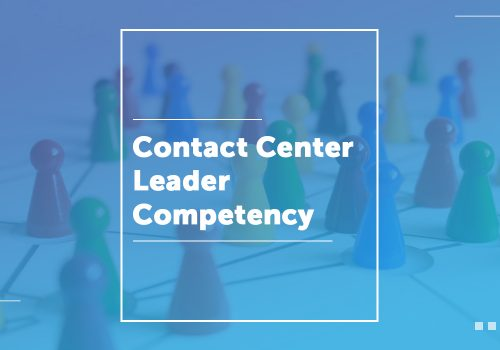 Contact Center Leader Competency