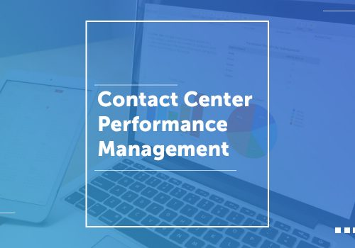 Contact Center Performance Management