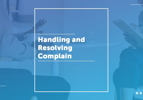 Handling And Resolving Customer Complaint