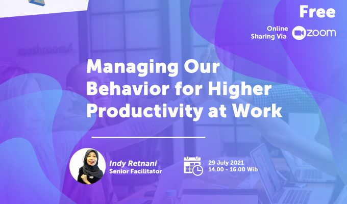 Managing Our Behaviour For Higher Productivity At Work